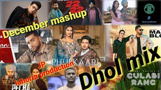 New punjabi mashup Dhol mix December 2020  Ft JP lahoria production