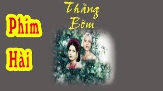 Thằng Bờm 😀 Phim Hài Việt Nam Hay Nhất Mọi Thời Đại