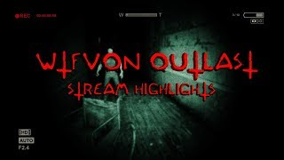 FIRST TIME PLAYING OUTLAST | HIGHLIGHT 1