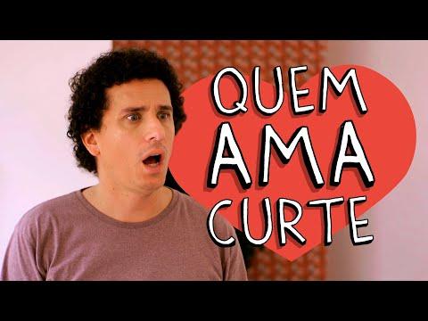QUEM AMA CURTE