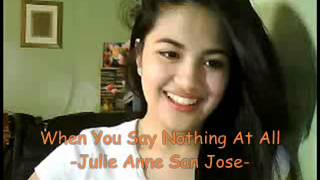 When You Say Nothing At All - Julie Anne San Jose (cover)