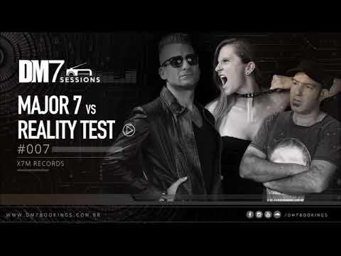 Major7 vs Reality Test - DM7 Sessions