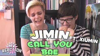 JIMIN (지민) - CALL YOU BAE (야 하고 싶어) (FEAT. XIUMIN (시우민) ★ MV REACTION