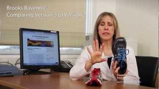 fa596019631 San Francisco Podiatrist - Dr Sanders. Brooks Ravenna Version 3 Compared to  Version 2 - Shoe Review- - Dr Jenny Sanders