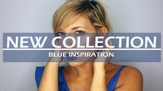 NEW COLLECTION - BLUE INSPIRATION MAKEUP TUTORIAL
