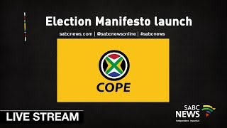 COPE Election Manifesto Launch, 09 March 2019