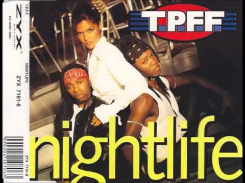 T.P.F.F. - Nightlife (Dark Side Mix)