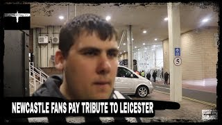 Newcastle United fans pay tribute to Leicester City