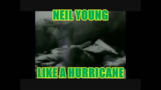 NEIL YOUNG -- LIKE A HURRICANE
