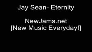 Jay Sean - Eternity (NEW 2009)