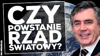 Gordon Brown wzywa do powołania tymczasowego rządu światowego
