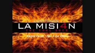 21.Angel Doze - Sal A La Disco (La Mision 4)