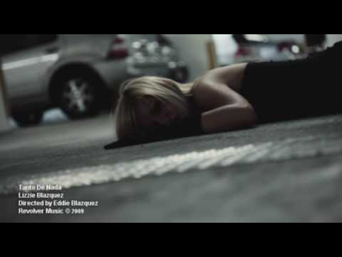 Tanto De Nada | Lizzie Blazquez | Directed by Eddie Blazquez | VIDEO OFICIAL