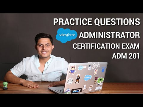 Practice Questions and Test for Salesforce Administrator ADM 201 ...