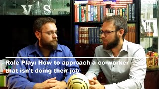 Workplace Communication Skills: How to approach a coworker who's not doing their job - Role play #1