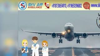Choose Air Ambulance from Patna with Life-Support Care