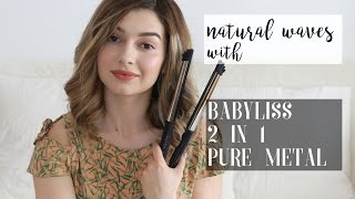 Romantic natural waves || ft. BaByliss 2 in 1 Pure Metal