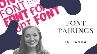 Choose The Perfect Font Pairings In 5 Seconds - Canva Tips For 2020