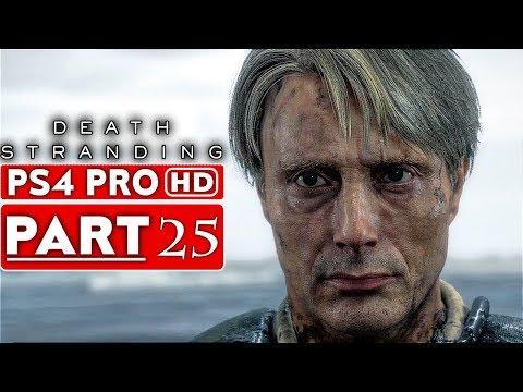 DEATH STRANDING Gameplay Walkthrough Part 25 [1080p HD PS4 PRO] - No Commentary видео