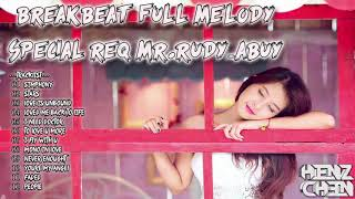 BREAKBEAT FULL MELODY 2018 [ SPECIAL REQ MR.RUDY_ABUY ]