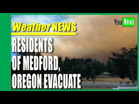 Residents of Medford, Oregon, ordered to evacuate as wildfire consumes parts of city