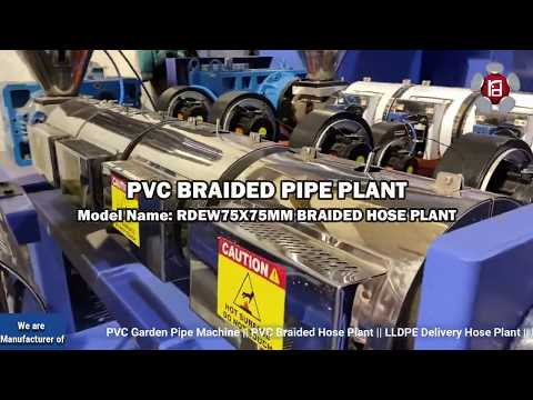 PVC Braided Hose Plant