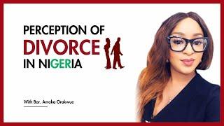 PERCEPTION OF DIVORCE IN NIGERIA