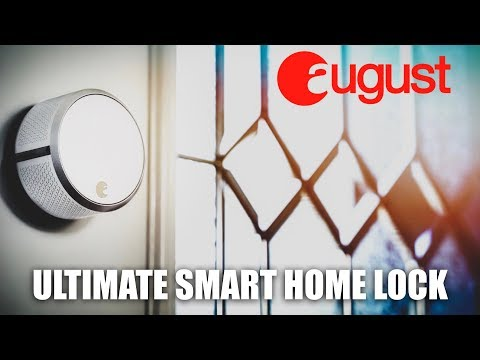Ultimate Smart Home Lock // August Smart Lock Pro + Connect!