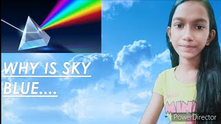 Why is sky blue ? Scientific reason behind the colour of sky |