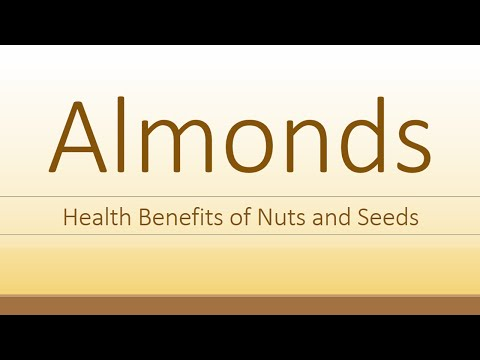 Almonds Nutrition Facts - Health benefits of Almonds - Super Nuts and Seeds