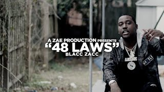 Blacc Zacc - 48 Laws (Official Music Video) Shot By @AZaeProduction
