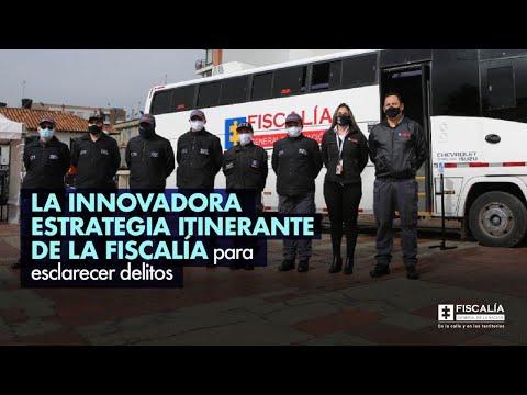 La innovadora estrategia itinerante de la Fiscalía para esclarecer delitos