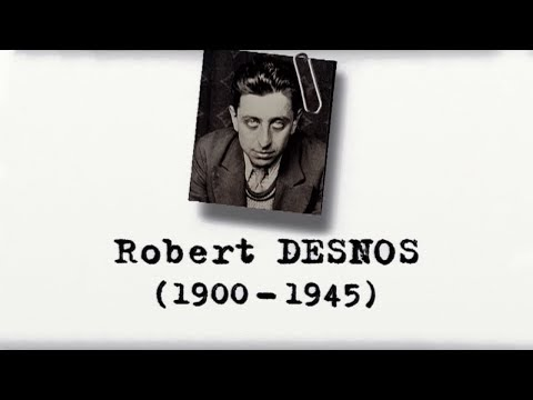Vidéo de Robert Desnos