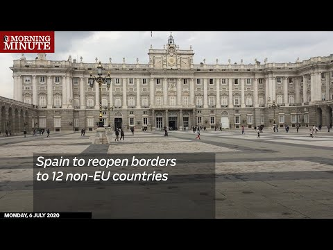 Spain to reopen borders to 12 non-EU countries