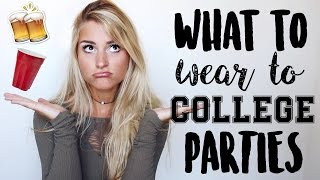 What To Wear To College Parties + Outfit Ideas   Tasha Farsaci