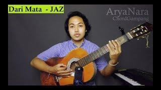 Chord Gampang (Dari Mata   JAZ) By Arya Nara (Tutorial)