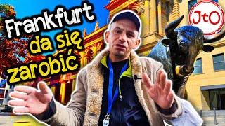 Frankfurt – da się zarobić?