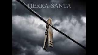 Tierra Santa - El cielo puede esperar (Con Letra)