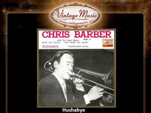 Chris Barber -- Hushabye