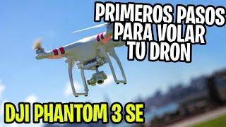 Tips para Primer Vuelo de Dron DJI Phantom 3 SE — Soy-Yogui