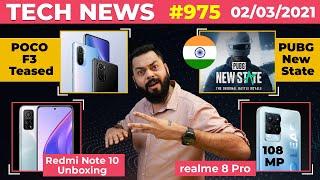 Lanzamiento de PUBG New State India, Redmi Note 10 Unboxing😮, POCO F3 Teased, cámara realme 8 Pro 108MP- # TTN975