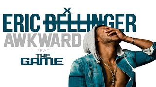Eric Bellinger - Awkward ft. The Game