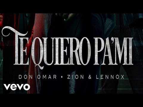 Te Quiero Pa´ Mi (Audio) - Don Omar (Video)