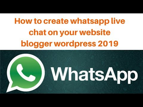 How to create whatsapp live chat on your website  blogger  wordpress 2019