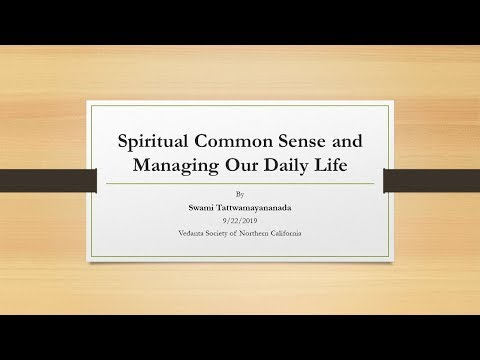 Spiritual Common Sense and Managing Our Daily Life