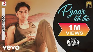 Pyaar Toh Tha Lyric Video - Bala|Ayushmann   - YouTube