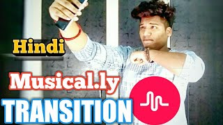 Musical.ly India Transition Tutorial in |Hindi| Up Down| Roll |360 Spin|