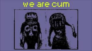 Consume and Expire - We Are Cum (The Sex To End All Sexes)
