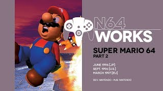 Super Mario 64 retrospective: The pluses and perils of polygons | N64 Works Episode 001, Pt. 2