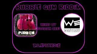 BUBBLE GUM Riddim Mix(Washroom)[November 2011]